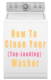 How to Clean Your Top Loading Washer